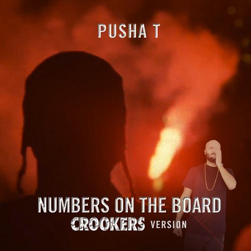 Pusha T – Numbers On The Boards (Crookers VIP version)