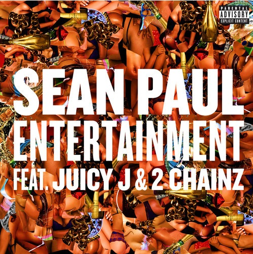 Sean Paul Feat. Juicy J & 2 Chainz - Entertainment